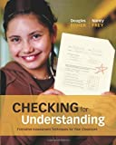 Checking for Understanding: Formative Assessment Techniques for Your Classroom, 1st Edition (Professional Development)