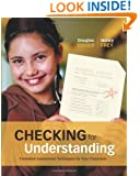 Checking for Understanding: Formative Assessment Techniques for Your Classroom (Professional Development)