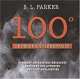 100� : le degr� suppl�mentaire