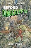 Beyond Dinocalypse (Spirit of the Century Presents Book 2)