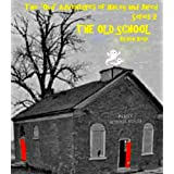 "THE OLD SCHOOL (The ""Old"" Adventures of Hailey and Jared Series 2) ~ Bon Rose"