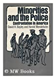 Minorities and the Police: Confrontation in America