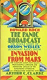 img - for The Panic Broadcast: The Whole Story of Orson Welles' Legendary Radio Show book / textbook / text book