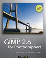 GIMP 2.6 for Photographers: Image Editing with Open Source Software ebook download
