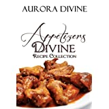 Appetizers Divine (Divine Recipe Collection)
