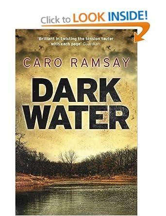 Dark Water - Caro Ramsay