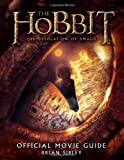The Hobbit: The Desolation of Smaug Official Movie Guide (0547898703) by Sibley, Brian