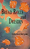 Chris Campbell Bread rolls and Dresden