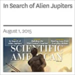 In Search of Alien Jupiters   Lee Billings