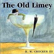 The Old Limey | [H. W. Crocker]