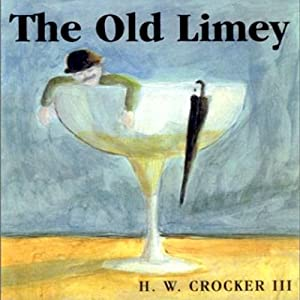 The Old Limey | [H. W. Crocker]