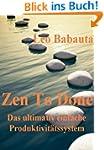 Zen To Done (Das ultimativ einfache P...