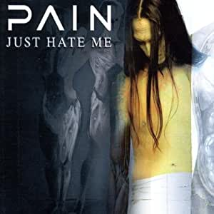 Just Hate Me