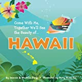 img - for Come With Me, Together We'll See the Beauty of ... HAWAII (Volume 1) book / textbook / text book