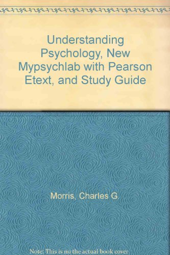 Understanding Psychology, NEW MyPsychLab with Pearson eText, and Study Guide