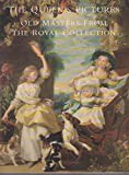 The Queen's Pictures - Old masters Fromthe Royal Collection (029783276X) by Lloyd, Christopher