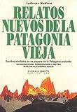 echange, troc Andreas Madsen - Relatos nuevos de la Patagonia vieja
