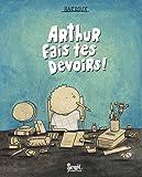 """Afficher """"Arthur fais tes devoirs !"""""""