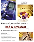 How to Open and Operate a Bed & Breakfast, 8th (Home-Based Business Series)