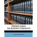 Dizionario Siciliano-Italiano (Italian Edition)