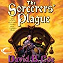 The Sorcerers' Plague: Blood of the Southlands, Book 1 (       UNABRIDGED) by David B. Coe Narrated by Michael Page