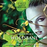 Wolfsbane: A Nightshade Novel (       UNABRIDGED) by Andrea Cremer Narrated by Rebecca Lowman