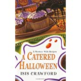 """A Catered Halloween (Mystery with Recipes)von """"Isis Crawford"""""""