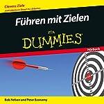 Führen mit Zielen für Dummies | Bob Nelson,Peter Economy