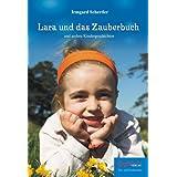 """Lara und das Zauberbuch und andere Kindergeschichtenvon """"Irmgard Mail�nder"""""""