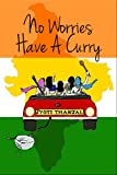 No Worries Have A Curry (English Edition)