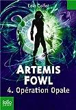 Artemis Fowl, 4:Opération Opale