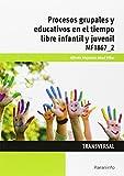 img - for Procesos grupales y educativos en el tiempo libre infantil y juvenil book / textbook / text book