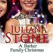 A Barker Family Christmas | Juliana Stone