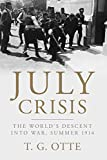 img - for July Crisis: The World's Descent into War, Summer 1914 book / textbook / text book