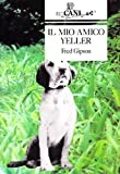 Il mio amico Yeller (8879340972) by Fred Gipson