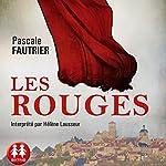 Les Rouges | Pascale Fautrier