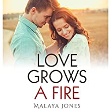 Love Grows a Fire Audiobook by Malaya Jones Narrated by Derek Daisey