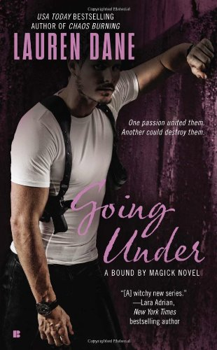 Going Under (A Bound By Magick Novel)