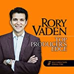 Top Producer's Edge | Rory Vaden