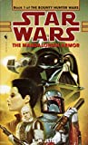 img - for The Mandalorian Armor (Star Wars: The Bounty Hunter Wars, Book 1) book / textbook / text book