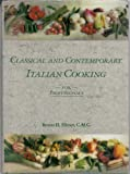 img - for Classical and Contemporary Italian Cooking book / textbook / text book