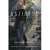 Absinthe ~ Christophe Bataille