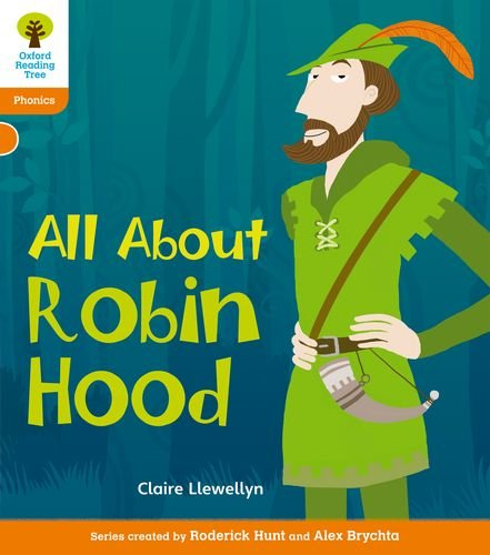 Oxford Reading Tree: Stage 6: Floppy's Phonics Non-Fiction: All About Robin Hood (Floppy Phonics)