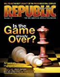 img - for Republic Magazine Issue #22 - Is the Game Already Over? book / textbook / text book