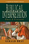 Biblical Interpretation: Past &amp; Present