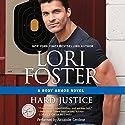 Hard Justice: Body Armor Hörbuch von Lori Foster Gesprochen von: Alexander Cendese