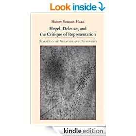 Hegel, Deleuze, and the Critique of Representation (Suny Series, Intersections: Philosophy and Critical Theory)