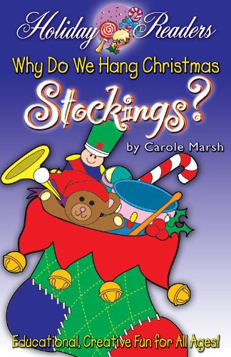 Why Do We Hang Christmas Stockings? (Holiday Readers)