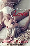 img - for One Perfect Love (Wild Rush Book 2) book / textbook / text book