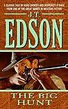 The Big Hunt (006078430X) by Edson, J. T.